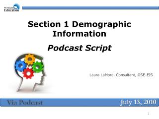 Section 1 Demographic Information Podcast Script