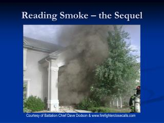 Reading Smoke � the Sequel