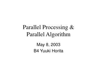 Parallel Processing  Parallel Algorithm