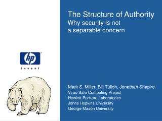 The Structure of Authority Why security is not  a separable concern