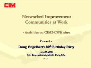 Networked Improvement Communities at Work  - Activities on CIM3-CWE sites