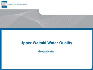 Upper Waitaki Water Quality Groundwater