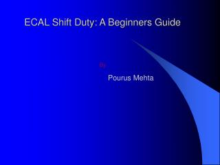 ECAL Shift Duty: A Beginners Guide