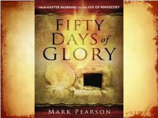 Fifty Days of Glory