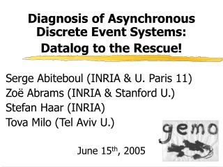 Diagnosis of Asynchronous Discrete Event Systems:  Datalog to the Rescue!