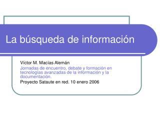 La búsqueda de información