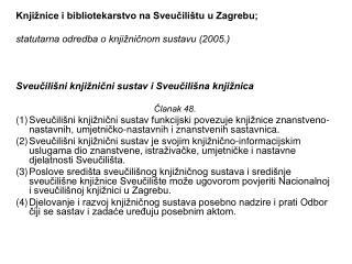Knjižnice i bibliotekarstvo na Sveučilištu u Zagrebu;