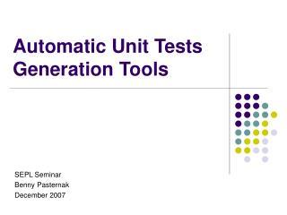 Automatic Unit Tests Generation Tools