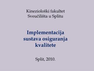 Kineziološki fakultet Sveučilišta u Splitu