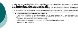 La interfaz de usuario (I)