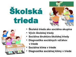 Školská trieda
