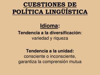 CUESTIONES DE POLÍTICA LINGÜÍSTICA