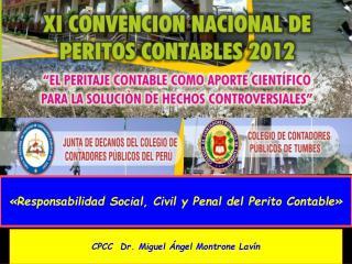 «Responsabilidad Social, Civil y Penal del Perito Contable»
