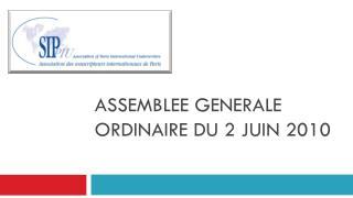 ASSEMBLEE GENERALE ORDINAIRE DU 2 JUIN 2010