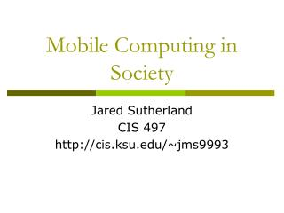 Mobile Computing in Society