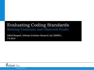 Evaluating Coding Standards
