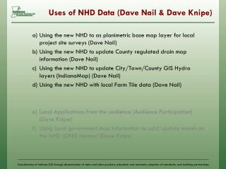 Uses of NHD Data (Dave Nail & Dave Knipe)
