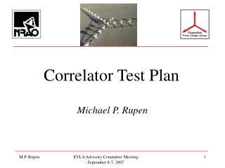 Correlator Test Plan