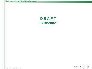 D R A F T 1/18/2002