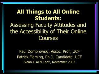 Paul Dombrowski, Assoc. Prof., UCF Patrick Fleming, Ph.D. Candidate, UCF