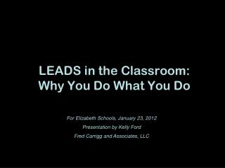 LEADS in the Classroom: Why You Do What You Do