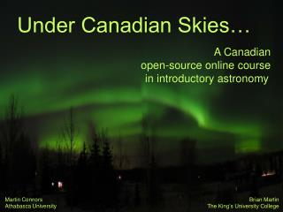 Under Canadian Skies…