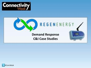 Demand Response C&I Case Studies