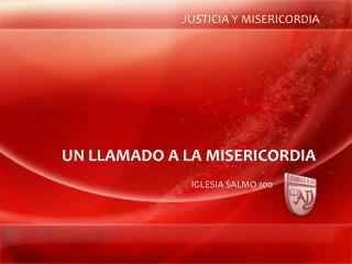 JUSTICIA Y MISERICORDIA