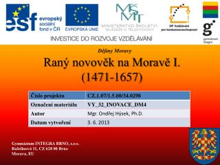 Raný novověk na Moravě I. (1471-1657)