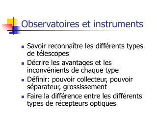 Observatoires et instruments