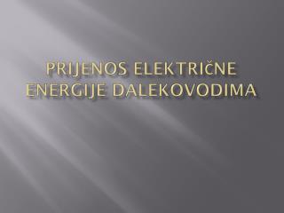 Prijenos električne energije dalekovodima