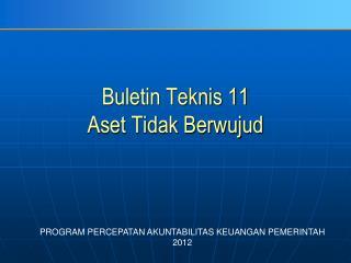 Buletin Teknis  11 Aset Tidak Berwujud