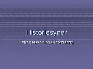Historiesyner