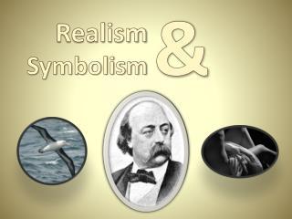 Realism Symbolism