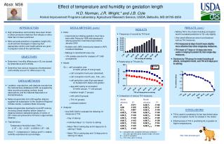 Effect of temperature and humidity on gestation length H.D. Norman, J.R. Wright, and J.B. Cole Animal Improvement Progra