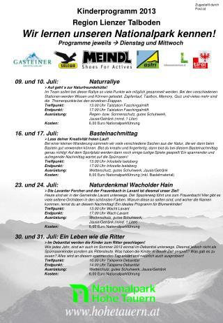 Kinderprogramm 2013      Region Lienzer Talboden      Wir lernen unseren Nationalpark kennen!