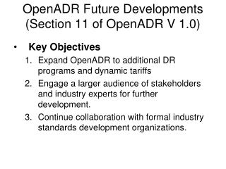 OpenADR Future Developments (Section 11 of OpenADR V 1.0)