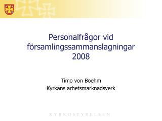 Personalfrågor vid församlingssammanslagningar 2008