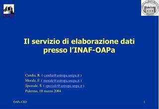 Il servizio di elaborazione dati presso l'INAF-OAPa