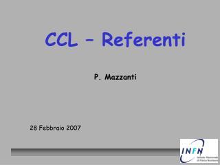 CCL – Referenti  P. Mazzanti