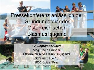 Pressekonferenz anl�sslich der Gr�ndungsfeier der �sterreichischen Blasmusikjugend