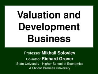 Valuation and Development Business
