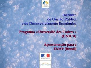 Instituto  de Gest�o P�blica  e de Desenvolvimento Econ�mico