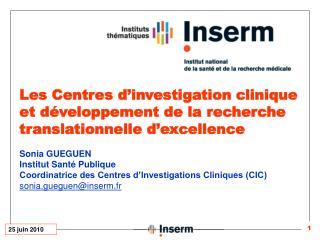 Les Centres d'investigation clinique