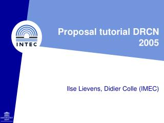 Proposal tutorial DRCN 2005