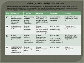 Månedsplan for 2 etasje:  Oktober 2012  