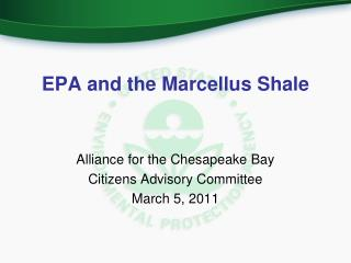EPA and the Marcellus Shale