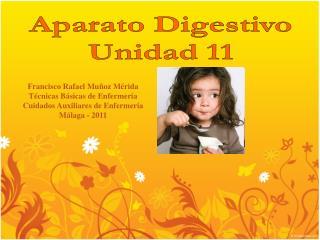 Aparato Digestivo Unidad 11