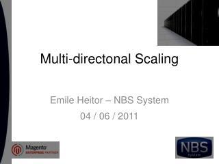 Multi-directonal Scaling