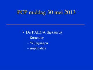 PCP middag 30 mei 2013
